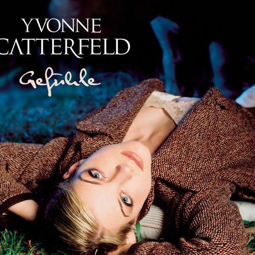 Yvonne Catterfeld Gefühle Music Streaming Listen On Deezer