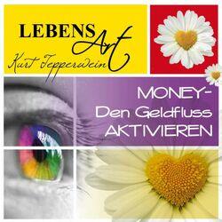 Lebensart: Money (Den Geldfluss aktivieren) Hörbuch kostenlos