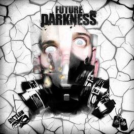 Album cover of Future Darkness EP