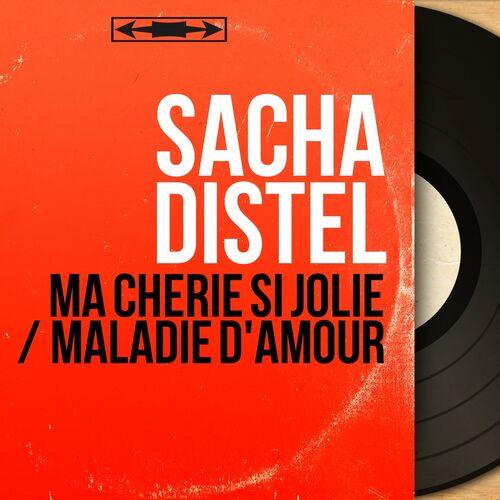 Sacha Distel Ma Chérie Si Jolie Maladie Damour Mono
