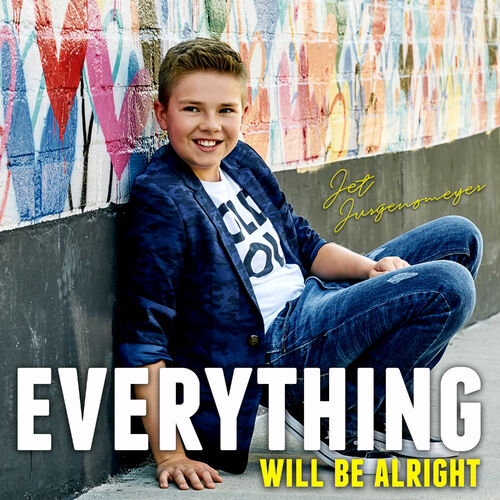 Baixar Single Everything Will Be Alright – Jet Jurgensmeyer (2018) Grátis