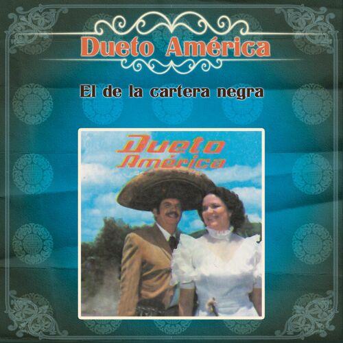 Dueto America Vestida Y Alborotada Listen On Deezer