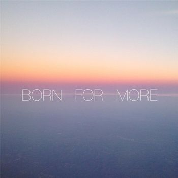 Born for More cover