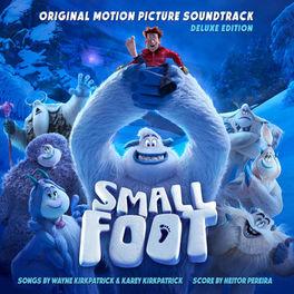 Album cover of Smallfoot (Original Motion Picture Soundtrack) (Deluxe Edition)