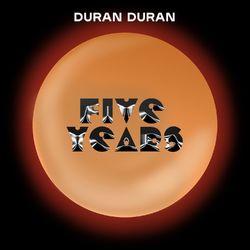 Five Years - Duran Duran Download