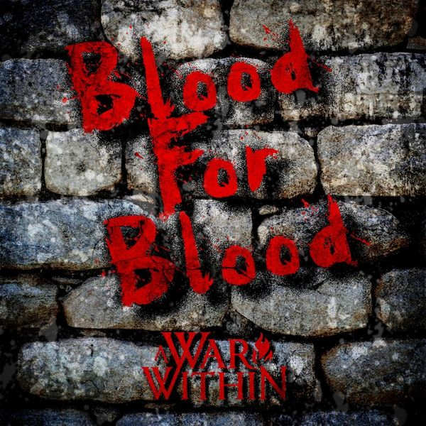 A War Within - Blood for Blood [single] (2020)