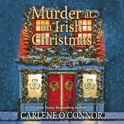 Murder at an Irish Christmas - Irish Village Mystery, Book 6 (Unabridged)