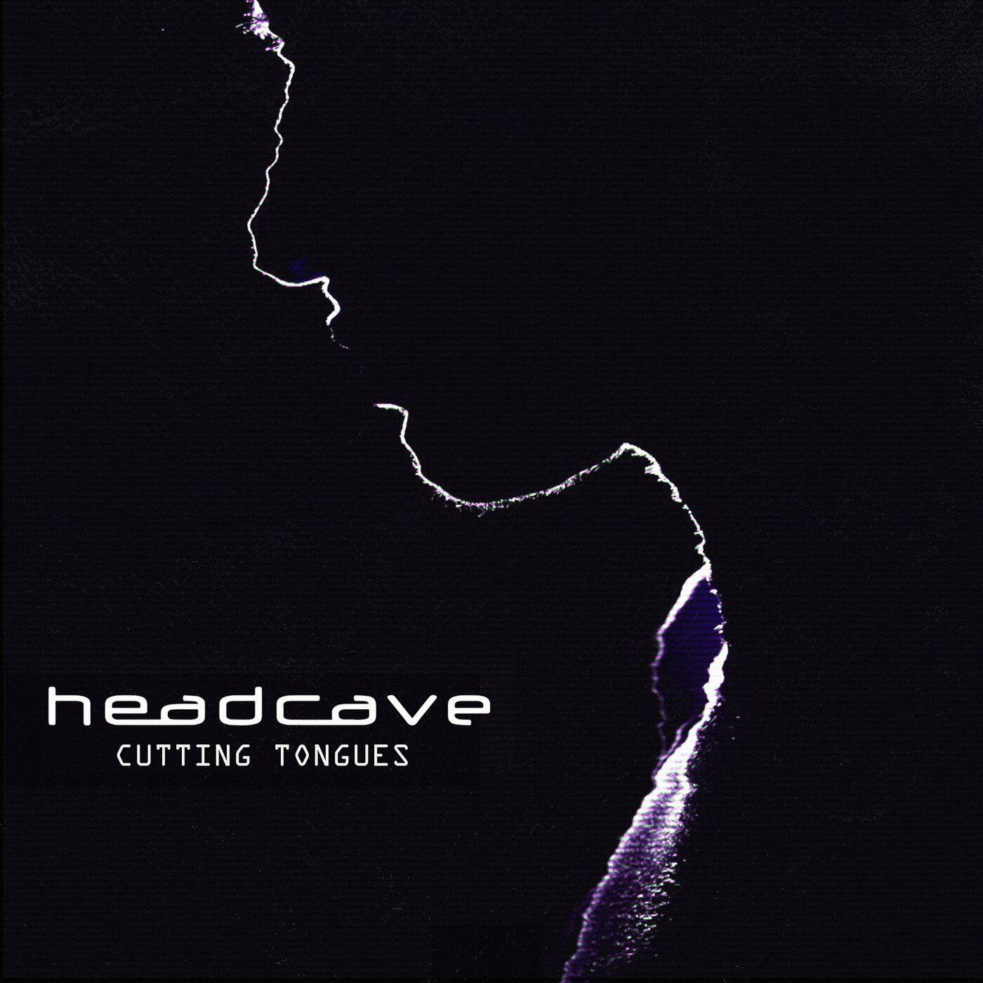 headcave - Cutting Tongues [single] (2021)