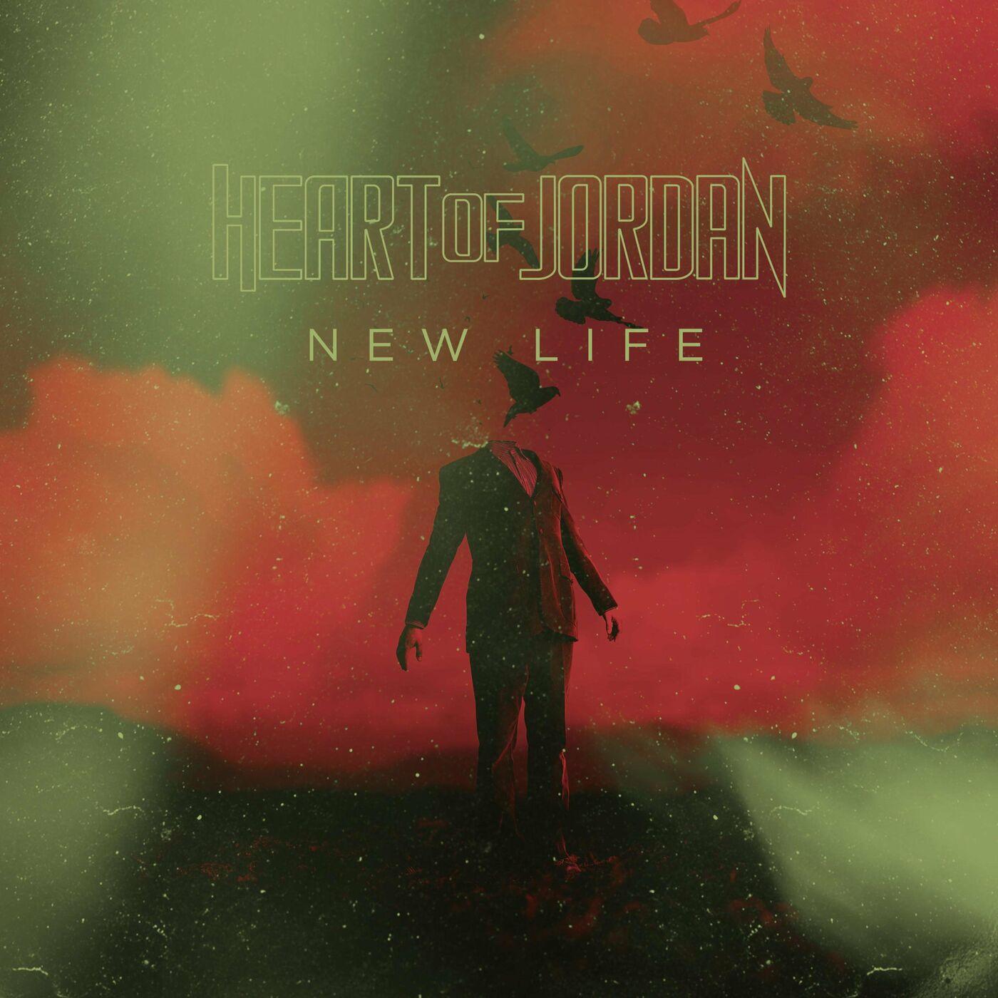 Heart of Jordan - New Life [single] (2021)