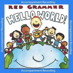 Hello World Accompaniment (Instrumental)
