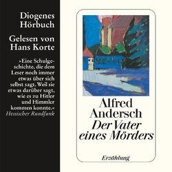 Der Vater eines Mörders - Eine Schulgeschichte (Ungekürzt) Audiobook