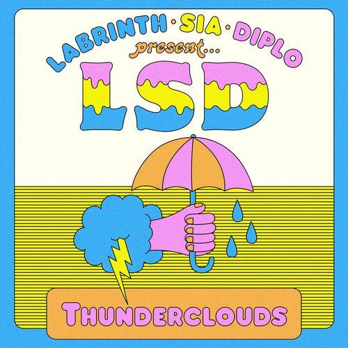 Baixar Single Thunderclouds, Baixar CD Thunderclouds, Baixar Thunderclouds, Baixar Música Thunderclouds - LSD, Sia, Diplo, Labrinth 2018, Baixar Música LSD, Sia, Diplo, Labrinth - Thunderclouds 2018