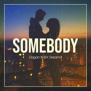 Somebody (feat. TEX Dreama) cover
