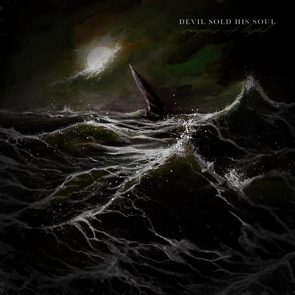 Devil Sold His Soul - Empire of Light (2012)