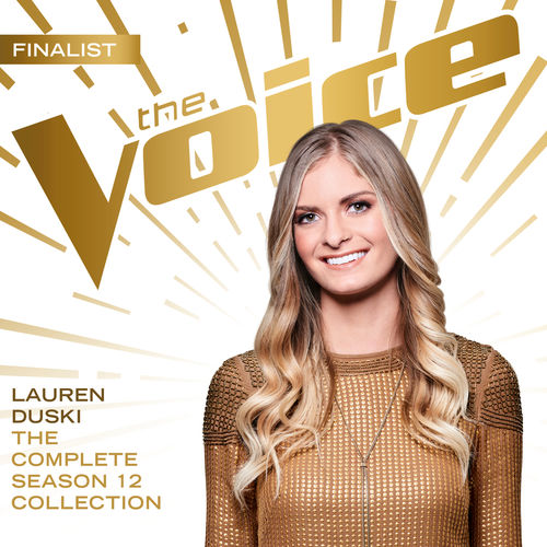 Baixar Single The Complete Season 12 Collection (The Voice Performance), Baixar CD The Complete Season 12 Collection (The Voice Performance), Baixar The Complete Season 12 Collection (The Voice Performance), Baixar Música The Complete Season 12 Collection (The Voice Performance) - Lauren Duski 2018, Baixar Música Lauren Duski - The Complete Season 12 Collection (The Voice Performance) 2018