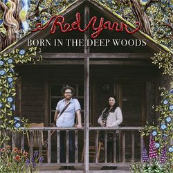 Born in the Deep Woods