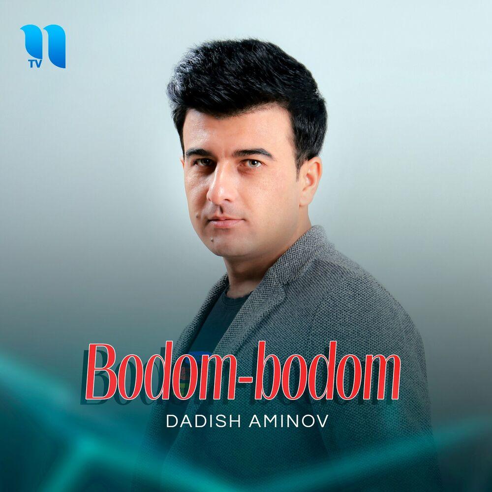 Dadish Aminov - Bodom-Bodom