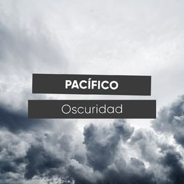 Album cover of # 1 Album: Pacífico Oscuridad