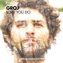 Album cover of Love You Do