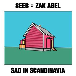 Sad in Scandinavia (feat. Zak Abel) - SeeB Download