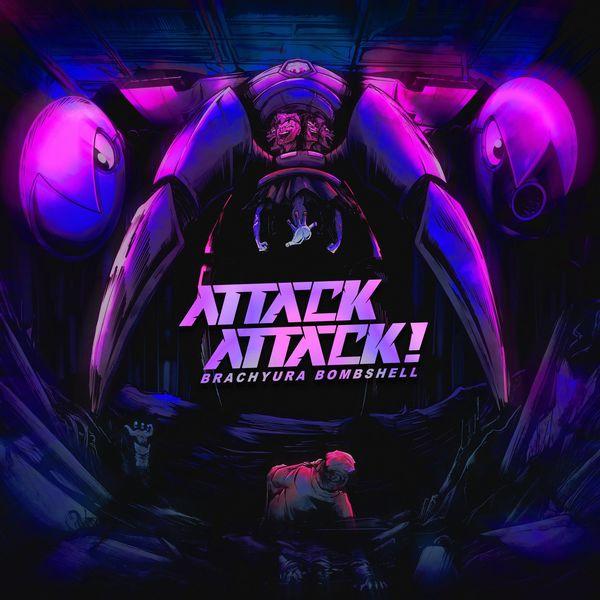 Attack Attack! - Brachyura Bombshell [single] (2021)