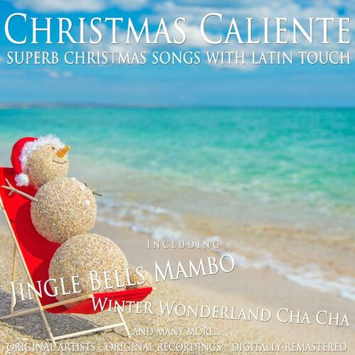 Various Artists: Christmas Caliente (Superb Christmas Songs with Latin Touch) - Music Streaming - Listen on Deezer