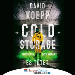 Cold Storage - Es tötet (Gekürzt) Audiobook