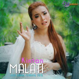 Kintan: Malati (Pop Sunda) - Music Streaming - Listen on Deezer
