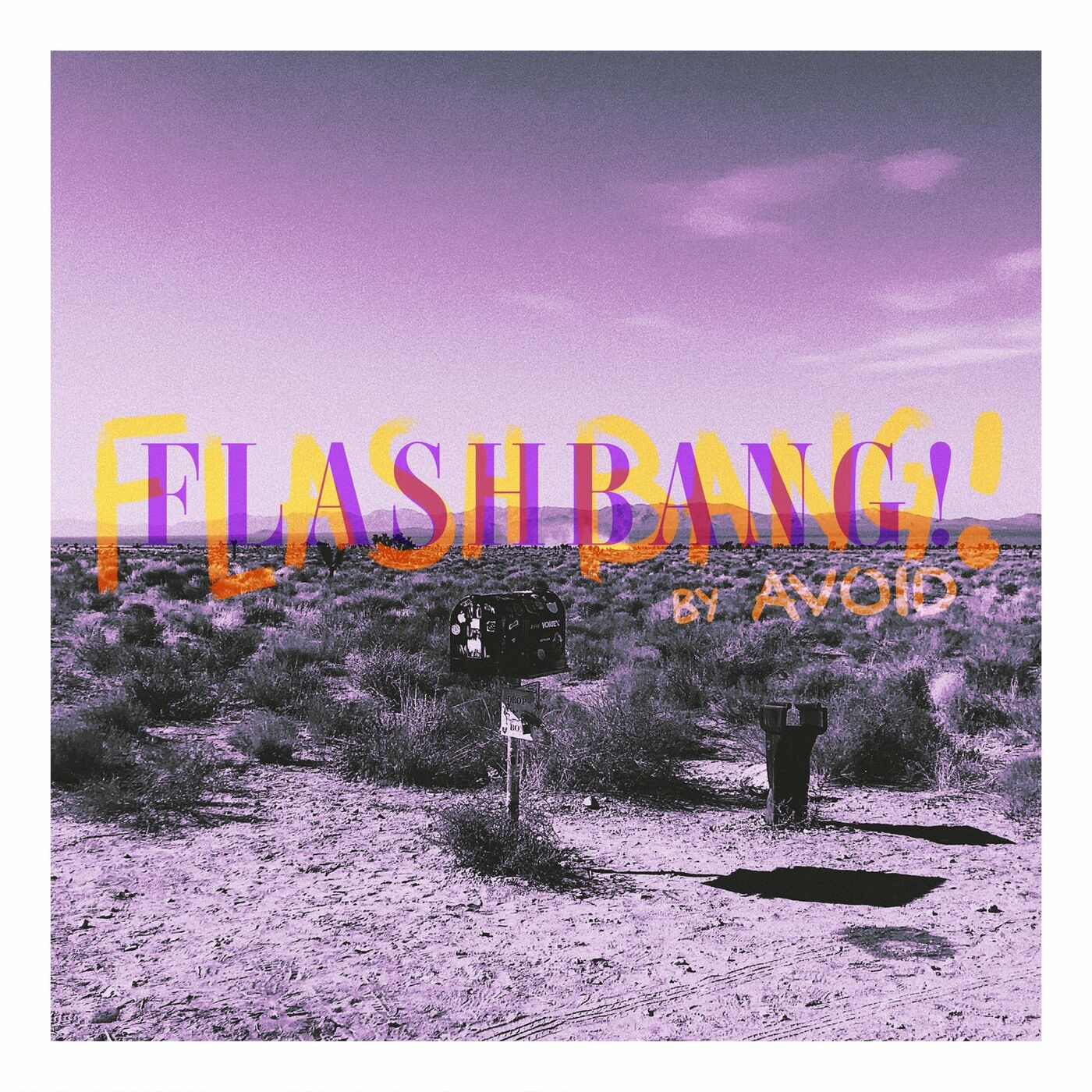 Avoid - Flashbang! [single] (2020)