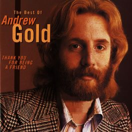 Album cover of Thank You for Being a Friend: The Best of Andrew Gold