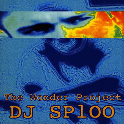 DJ Sploo: The Wonder Project - Musikstreaming - Lyssna i Deezer