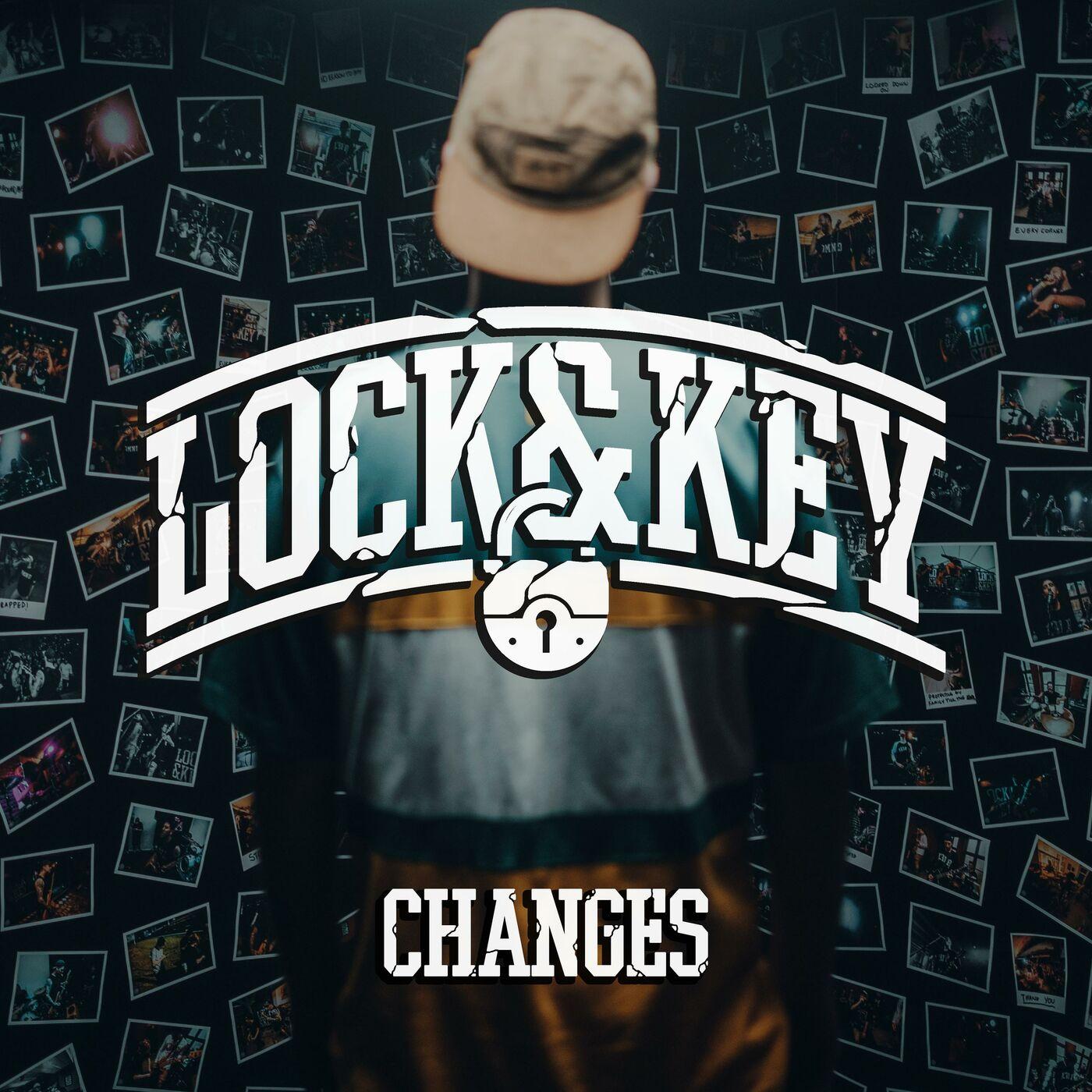 Lock & Key - Changes [single] (2019)