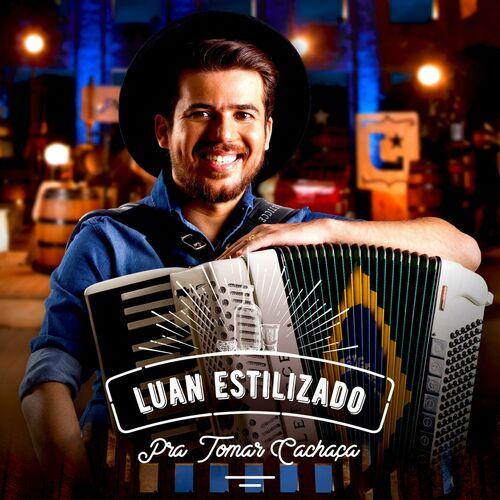 CD Pra Tomar Cachaça – Luan Estilizado (2017)