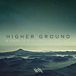 Album cover of Higher Ground: 6 Years of Wide Angle Recordings