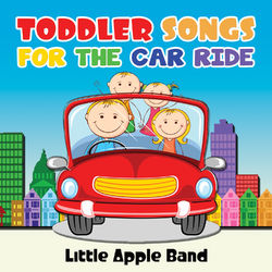 Toddler Songs – For the Car Ride