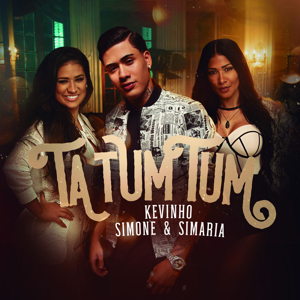 Baixar Ta Tum Tum, Baixar Música Ta Tum Tum - Mc Kevinho, Simone & Simaria 2018, Baixar Música Mc Kevinho, Simone & Simaria - Ta Tum Tum 2018