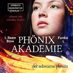 Der schwarze Phönix - Phönixakademie, Band 1 (ungekürzt) Hörbuch kostenlos