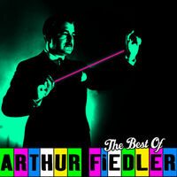 March Of The Toys - Arthur Fiedler