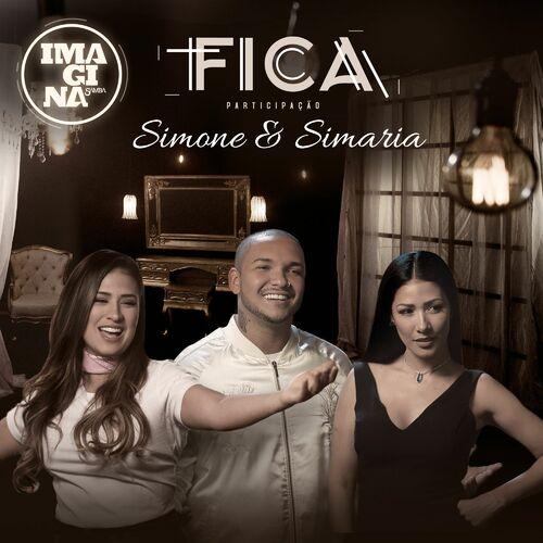Baixar Fica, Baixar Música Fica - Imaginasamba, Simone & Simaria 2017, Baixar Música Imaginasamba, Simone & Simaria - Fica 2017