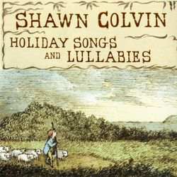 Holiday Songs and Lullabies (Expanded Edition)