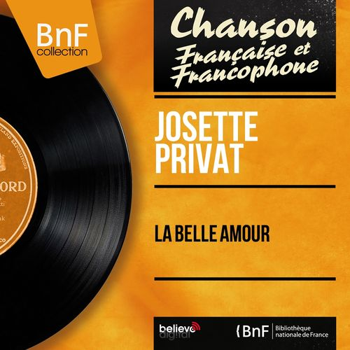 Josette Privat La Belle Amour Mono Version Streaming De