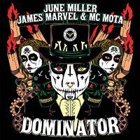 Dominator - JUNE MILLER-JAMES MARVEL