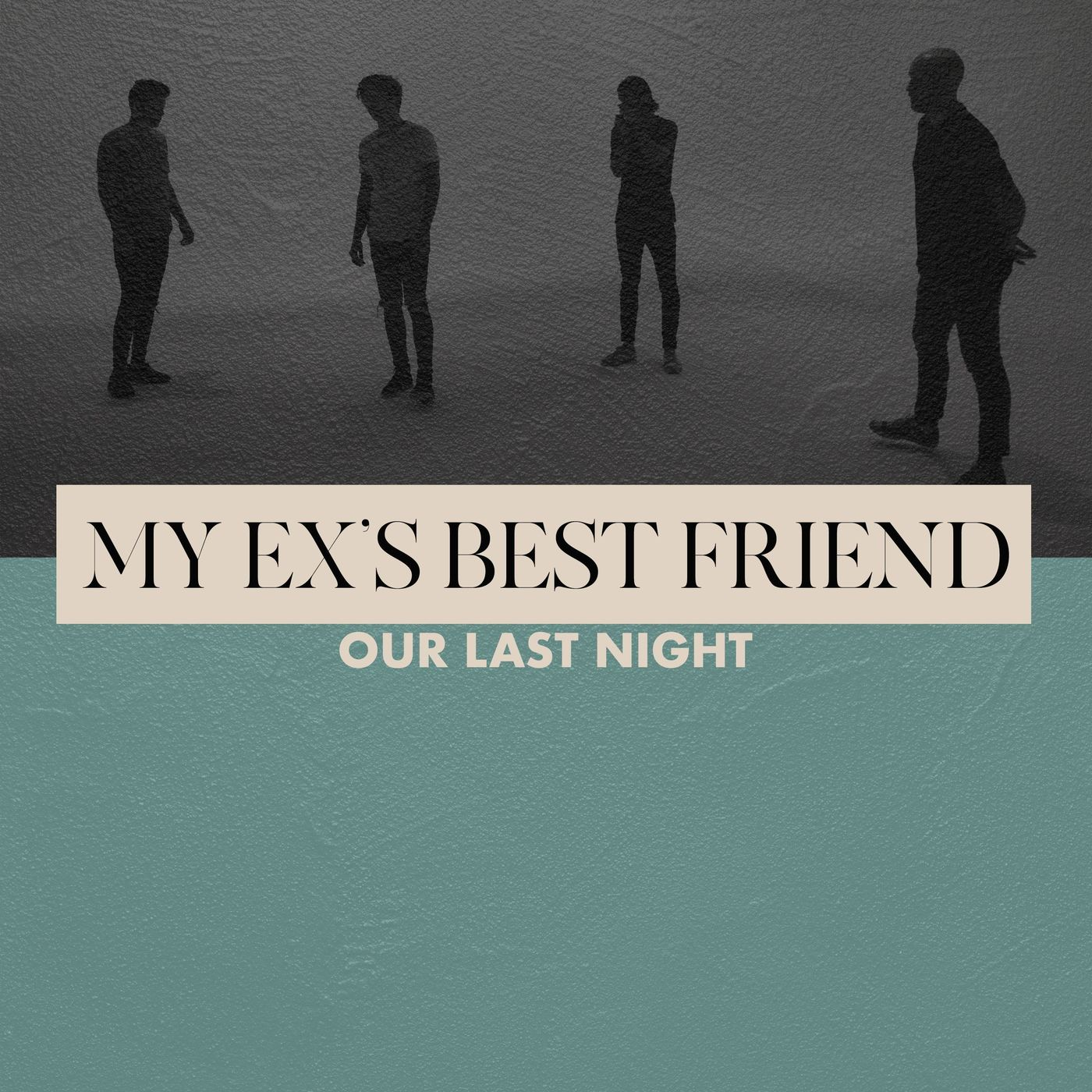 Our Last Night - My Ex's Best Friend [MGK cover] (2020)