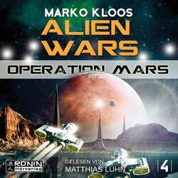 Operation Mars - Alien Wars 4 (Ungekürzt) Hörbuch kostenlos