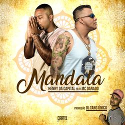 Mc Henry da Capital – Mandala