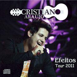 do Cristiano Araújo - Álbum Efeitos (Ao Vivo) Download