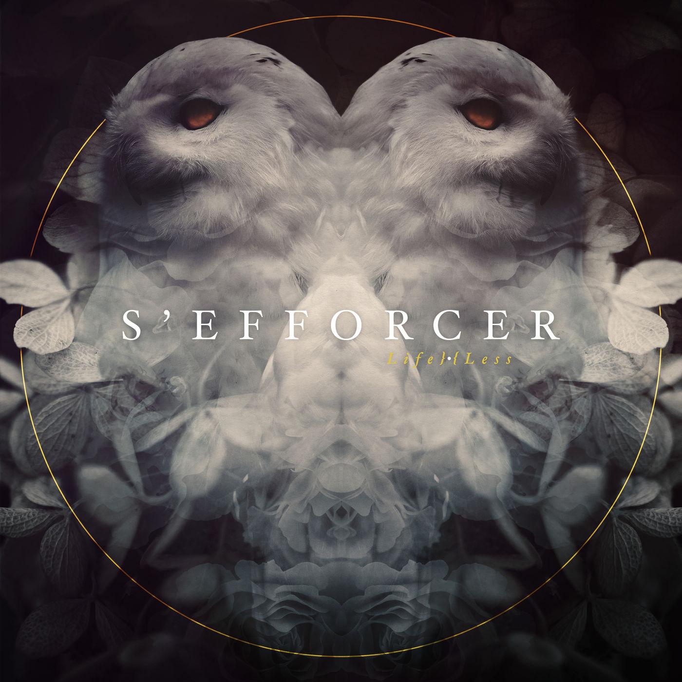 S'efforcer - Life}•{Less [EP] (2020)