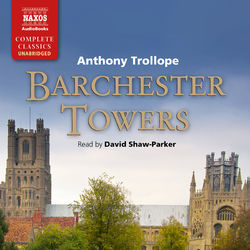 Barchester Towers (Unabridged) Audiobook