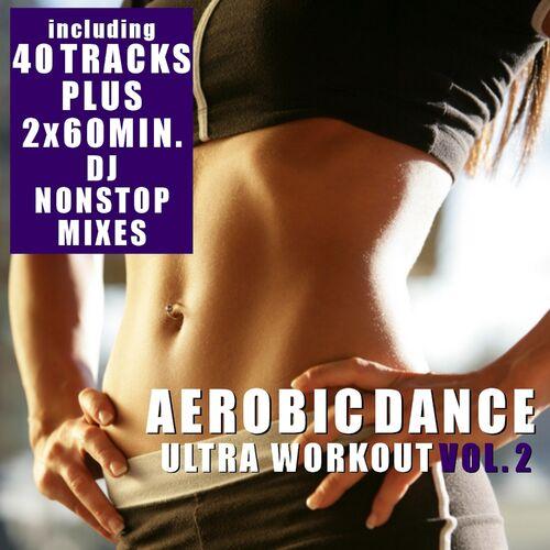Various Artists: Aerobic Dance, Vol  2 - Ultra Workout (Incl  2
