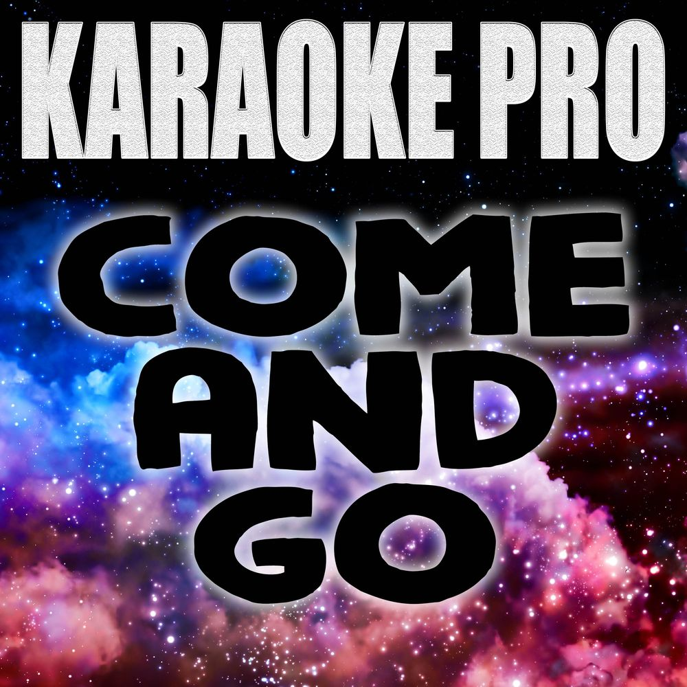 Come and Go (Originally Performed by Juice WRLD and Marshmello) (Instrumental Version)